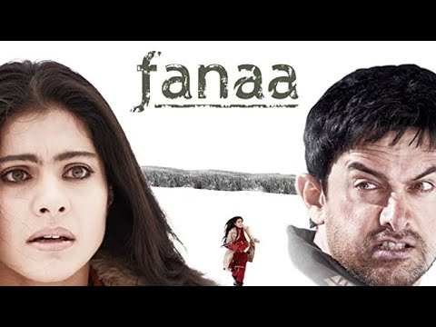 Download Fanaa full movie best facts and review | Amir Khan | Kajol |