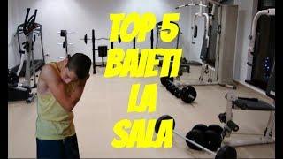 TOP 5 BAIETI LA SALA !!!