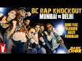 BC Rap Knockout Mumbai vs Delhi Extended Version Bank Chor Riteish Vijender
