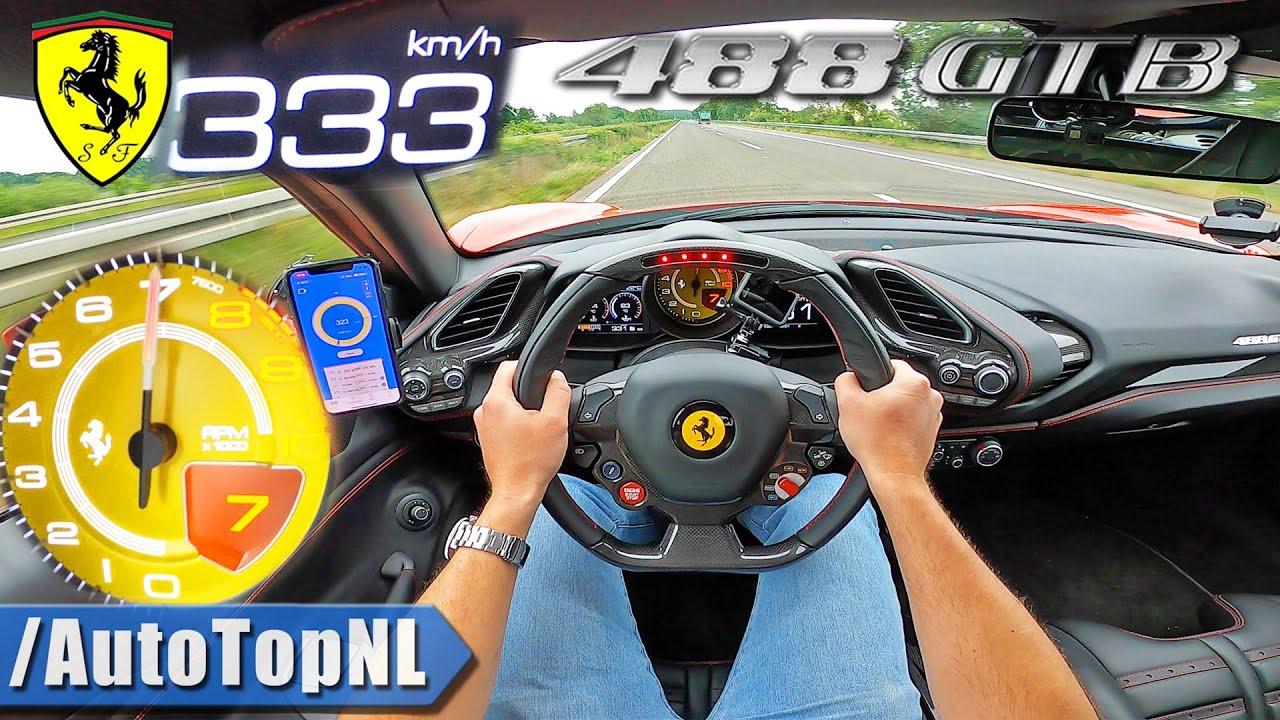 Ferrari 488 Gtb Top Speed 333km H On Autobahn No Speed Limit By Autotopnl Youtube