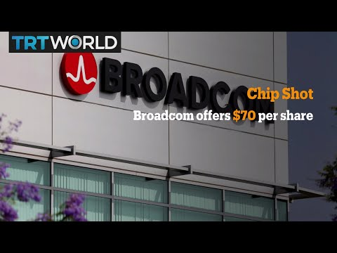 Money Talks: Broadcom bids to buy chipmaker Qualcomm