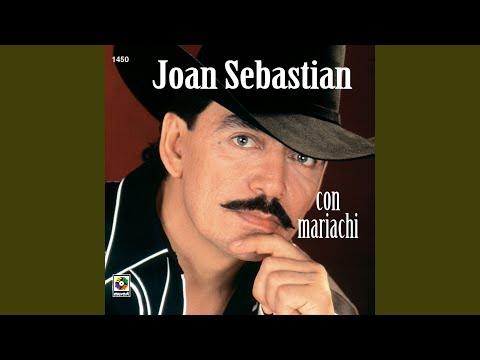 Que Ya No Estás Joan Sebastian Letras Com