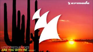 Lost Frequencies - Are you with me (metro fm edit)