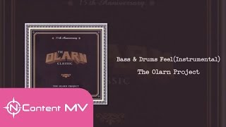 [OFFICIAL AUDIO] Bass & Drums Feel (Instrumental) - The Olarn Project