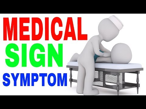 SYMPTOMS I DIAGNOSIS I SIGN AND SYMPTOMS I MEDICAL SIGN I MEDICAL SYMPTOMS