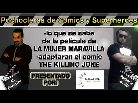 La Mujer Maravilla / The killing joke  - DE PELÍCULA - Pochocleras de comics
