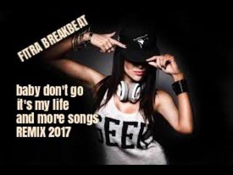 DJ Baby Don't Go Mix BREAKBEAT