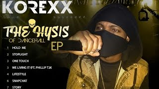 Korexx - Lifestyle | Official Audio | June 2016 | (The Hysis Of Dancehall EP)