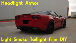 Light Smoke Taillight Tint Film Installation Diy Tutorial Headlight Armor Chevrolet Corvette Z06