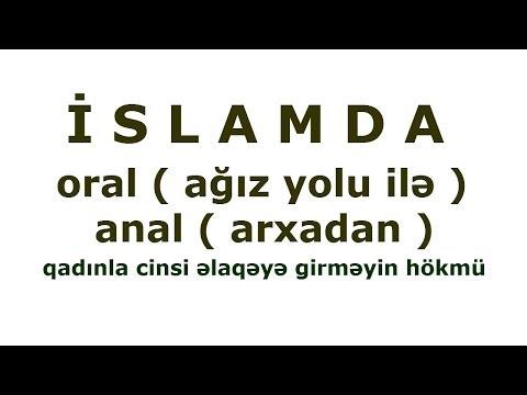 Anal və Oral yolu ilə cinsi əlaqəyə...
