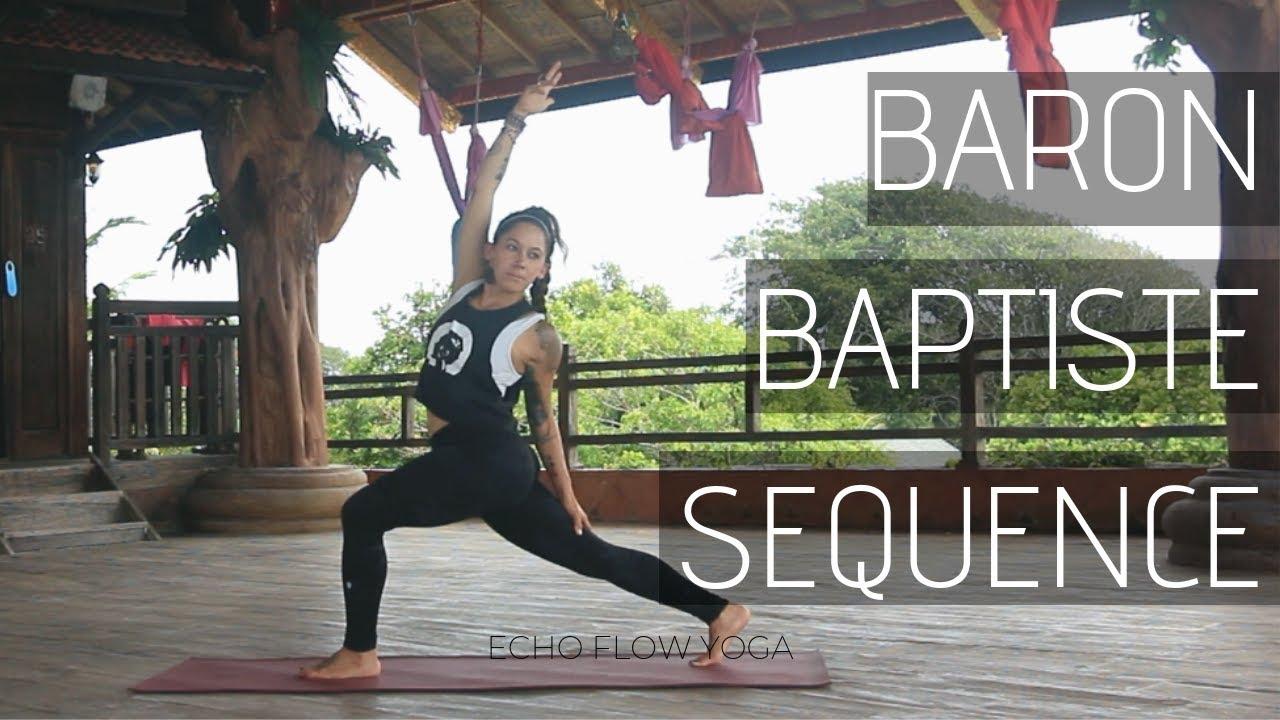 Baron Baptiste Power Yoga Practice With Echo Flow Yoga Youtube