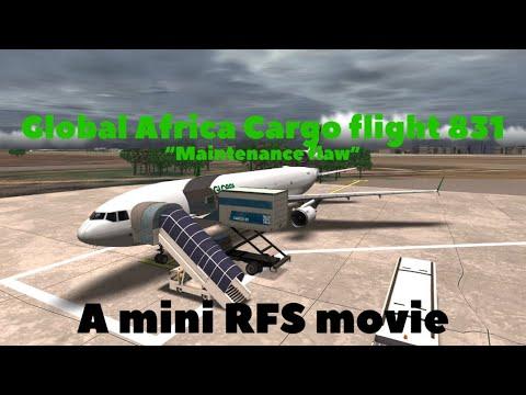 Global Africa Cargo flight 831 (a mini fictional RFS movie)  