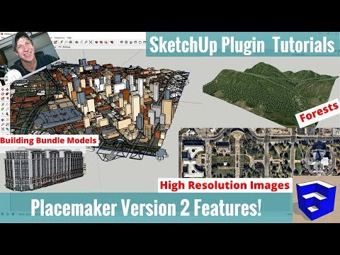 Placemaker for SketchUp Version 2 New Features - Forests,High Resolution Images,Buildings, and More!