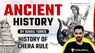 History of Chera Rule (Ancient History of India) | For UPSC CSE 2021/22 | By Suhail Turkie