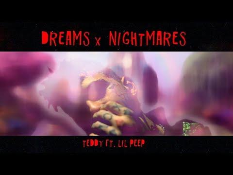 Teddy – Dreams & Nightmares (ft.  LiL PEEP)