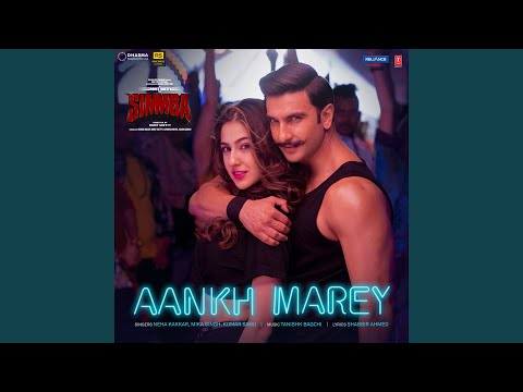 "Aankh Marey (From ""Simmba"")"