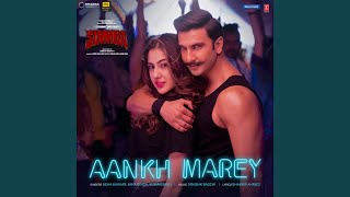 """Aankh Marey (From """"Simmba"""")"""
