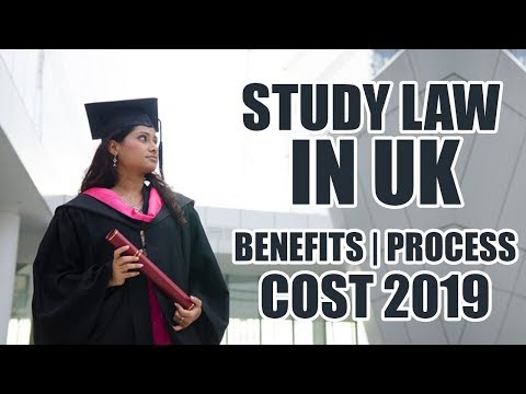 Study Law In UK - Benefits, Process, Cost & Top Universities For Law 2019