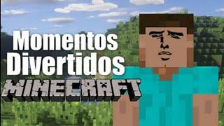 Minecraft momentos divertidos XD