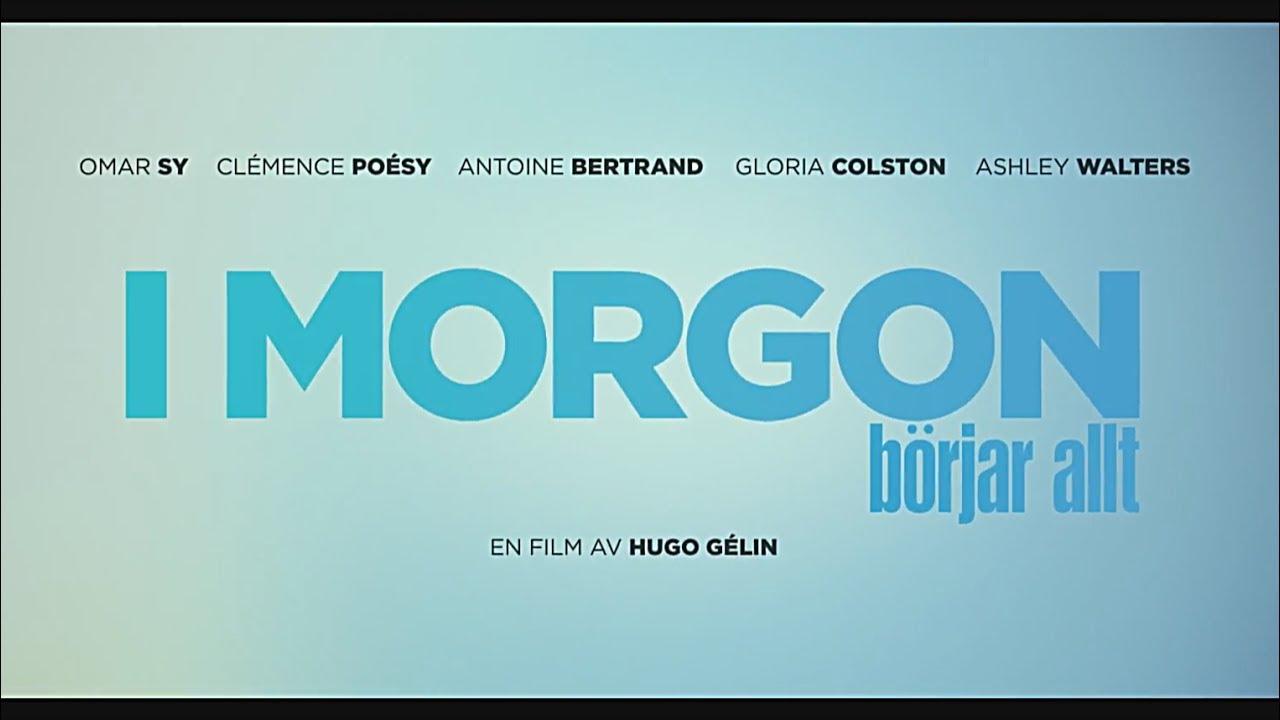 I Morgon Borjar Allt officiell trailer 2 HD 2017   svenska undertexter