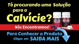 Hair Loss Blocker Funciona? Hairloss Blocker Preço? Hair Loss Blocker Oficial?