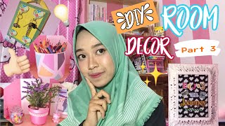 DIY ROOM DECOR INDONESIA 2018! Part 3 ✂️🎨💐