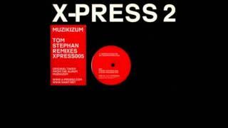 Muzikizum (Superchumbo Mix) - X-Press 2