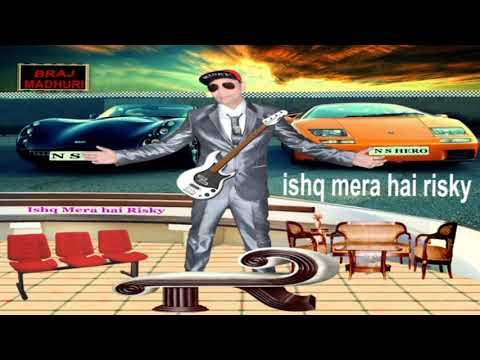 Ishq Mera Hai Risky II New Haryanvi Song (2019) singer N.s.Hero