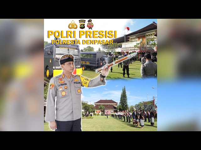 Polri Presisi - Polresta Denpasar