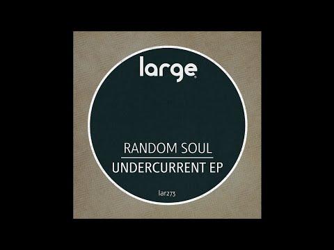Random Soul | Undercurrent