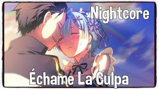 Nightcore - Échame La Culpa (Luis Fonsi, Demi Lovato) (Lyrics)