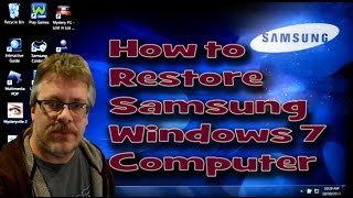 How to Quickly Restore a Samsung Windows 7 Computer