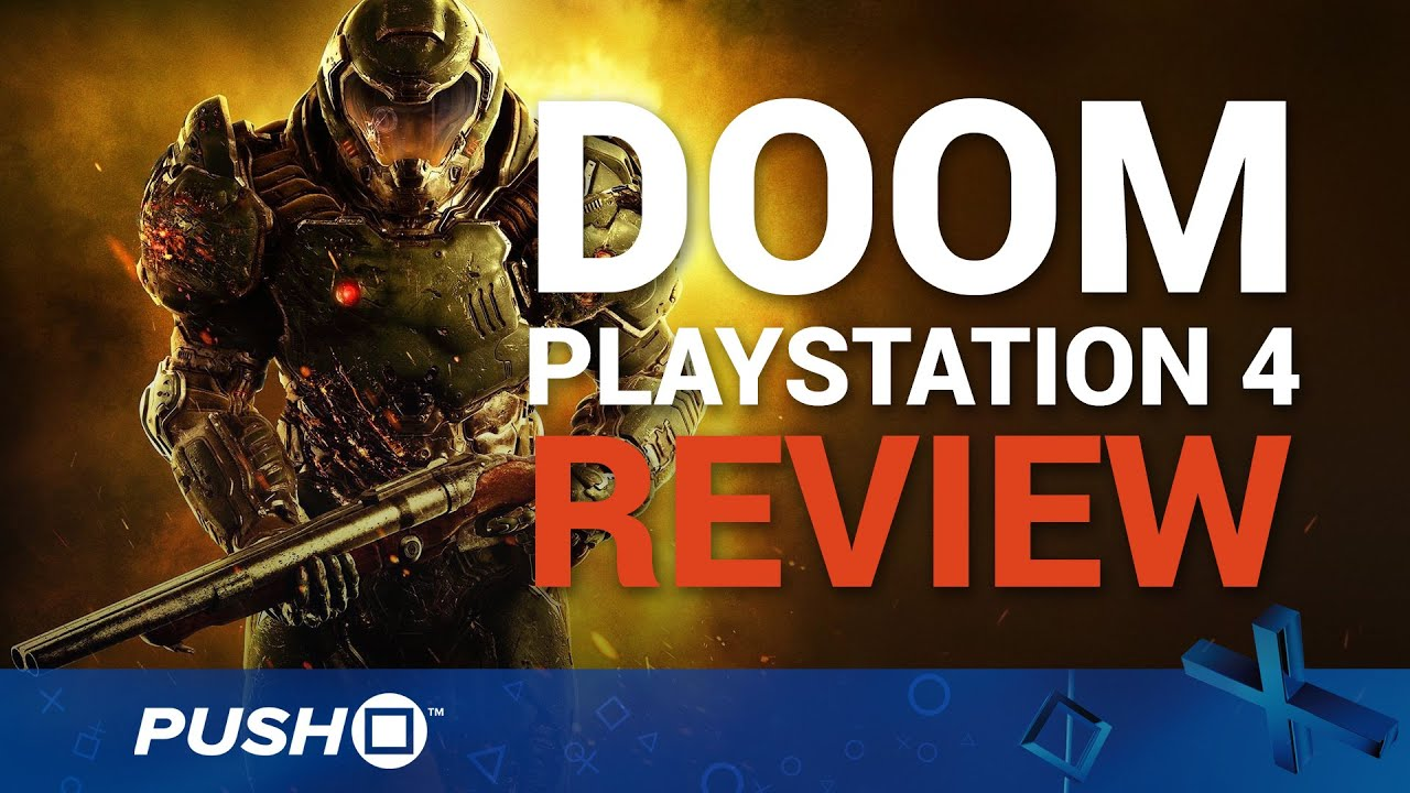 Doom Ps4 Review Playstation 4 Gameplay To Hell And Back Again