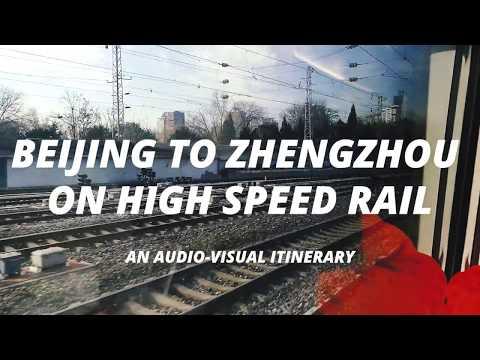 Beijing to Zhengzhou on High Speed Rail