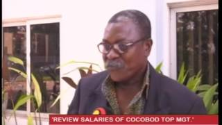 'Review salaries of COCOBOD top management' - 29/3/2017