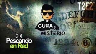 ¿Qué es la Ouija? - Cura y Misterio T2E2