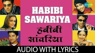 Habibi Sawariya Remix Awaara paagal Deewana George Anu Malik Adnan Sunidhi Chouhan Shabbir