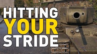 World of Tanks || Hitting Your Stride