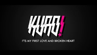 KURO! - I'ts My First Love And Broken Heart  Kinetic Typography  Lyric