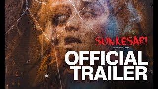 "New Nepali Movie - ""SUNKESARI "" Official Trailer 