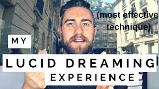 My Lucid Dreaming Experience (Most Effective Technique to Lucid Dream)