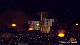 Rocky Diamonds - You Already Know Ft. August Alsina & Kirko Bangz (CDQ)