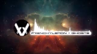 FrenchyLemon - Ghosts [xVx Submission]