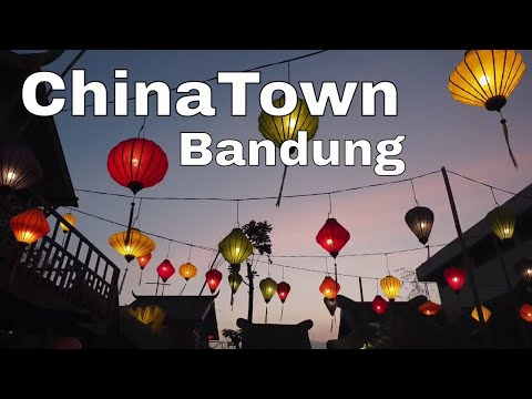 ChinaTown: Baru di Bandung