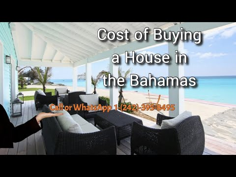 Cost of Buying a House in the Bahamas | Cost of Buying Real Estate in the Bahamas