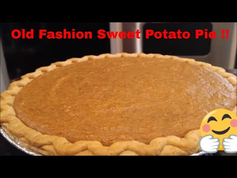 Old Fashion Southern Sweet Potato Pie: How to Make Homemade
