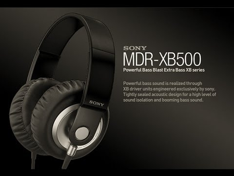 Sony MDR-XB500 Review: The Best Headphones For Heavy Bass Music?