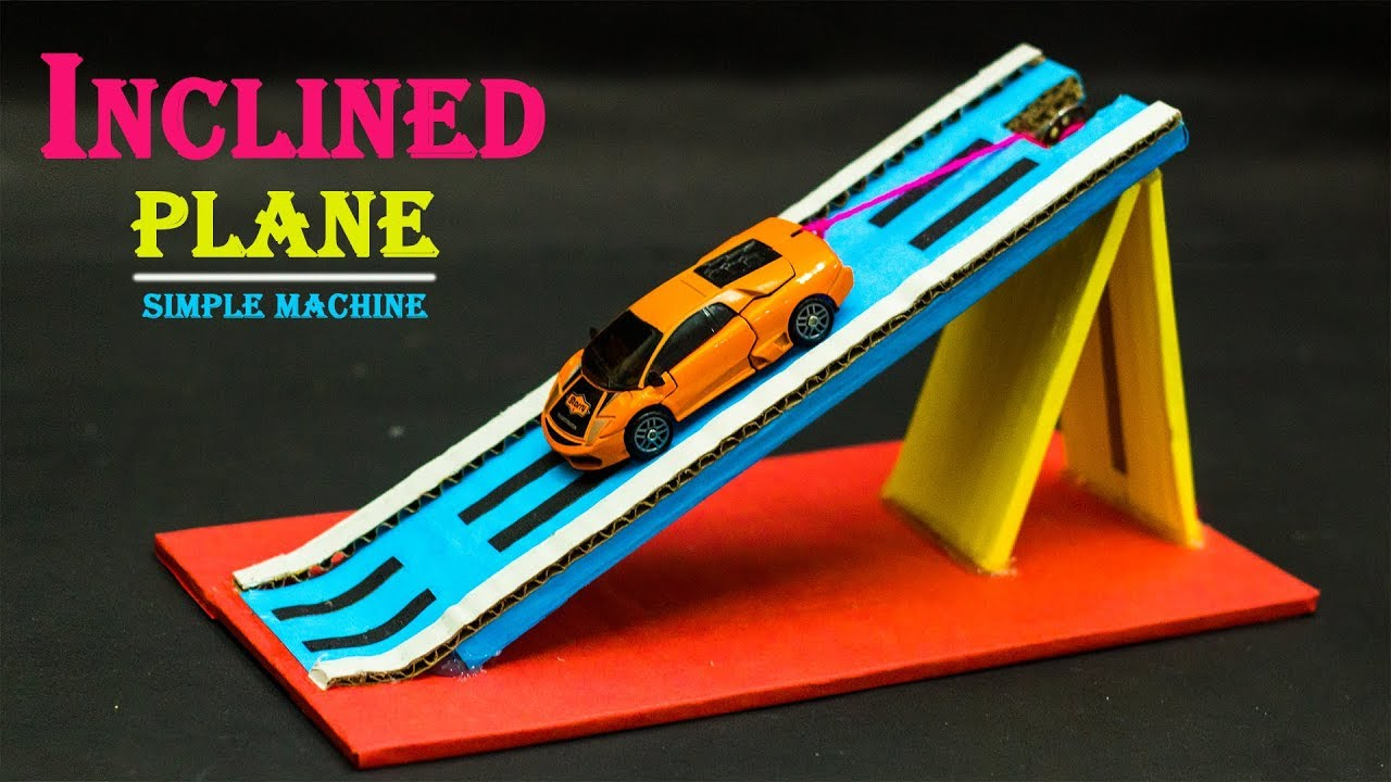 School Science Projects | Inclined plane - YouTube