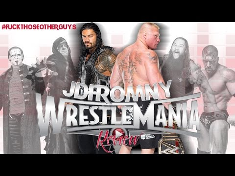WWE Wrestlemania 31 3/29/15 Review & Results | Hey Roman, It's The Seth Rollins Era Now