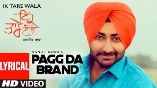 Download Lagu Pagg Da Brand: Ranjit Bawa | Ik Tare Wala | Jassi X | Pargat Kotguru | New Song MP3